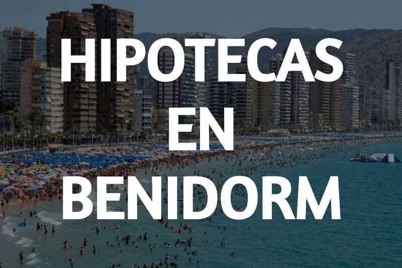 INTERMEDIADORES HIPOTECARIOS EN BENIDORM